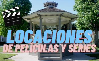 LOCACIONES DE PELÍCULAS Y SERIES